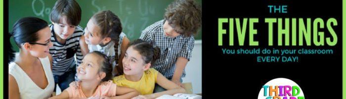Пять речей, які вам варто робити у вашому класі щодня