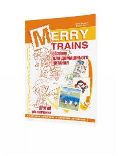 Merry Trains. Посібник для домашнього читання з англійської мови. Другий рік навчання
