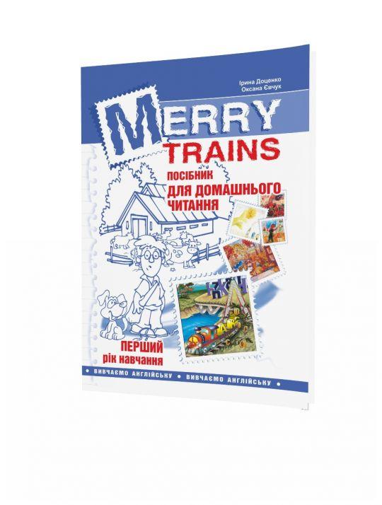 Merry Trains. Посібник для домашнього читання з англійської мови. Перший рік навчання. Вид. 2-ге, доповнене